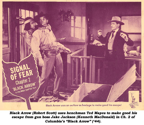 "Black Arrow (Robert Scott) uses henchman Ted Mapes to make good his escape from gun boss Jake Jackson (Kenneth MacDonald) in Ch. 2 of Columbia's ""Black Arrow"" ('44)."