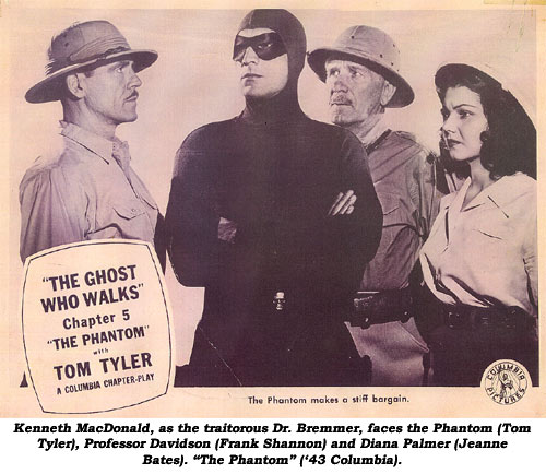 "Kenneth MacDonald as the traitorous Dr. Bremmer faces the Phantom (Tom Tyler), Professor Davidson (Frank Shannon) and Diana Palmer (Jeanne Bates). ""The Phantom"" ('43 Columbia)."