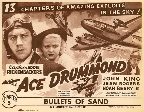 "Lobby card from ""Ace Drummond"" Ch. 5 ""Bullets of Sand""."