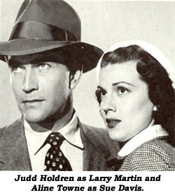 Judd Holdren as Larry Martin and Aline Towne as Sue Davis.