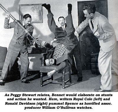 As Peggy Stewart relates, Bennet would elaborate on stunts and action he wanted. Here, writers Royal Cole (left) and Ronald Davidson (right) pummel Spence as horrified assoc. producer William O'Sullivan watches.