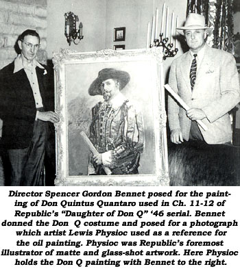"Director Spencer Bennet posed for the painting of Don Quintus Quantaro in Republic's ""Daughter of Don Q"" '46 serial. Seen here with the painting and the artist, Lewis Physioc, Republic's foremost illustrator of matte and glass-shot artwork."