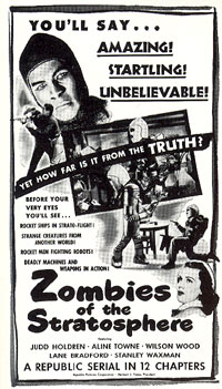 "Newspaper ad for ""Zombies of the Stratosphere"" serial."