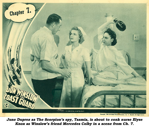 June Duprez as The Scorpion's spy, Tasmia, is about to conk nurse Elyse Knox as Winslow's friend Mercedes Colby in a scene from Ch. 7.