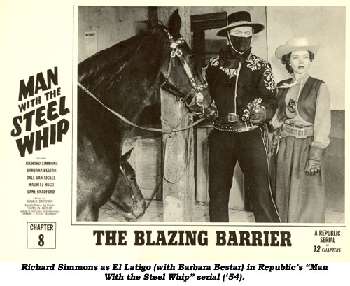 "Richard Simmons as El Latigo (with Barbara Bestar) in Republic's ""Man with the Steel Whip"" serial ('54)."