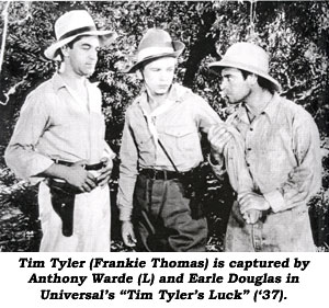 "Tim Tyler (Frankie Thomas) is captured by Anthony Warde (L) and Earle Douglas in Universal's ""Tim Tyler's Luck"" ('37)."