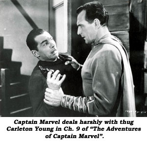 "Captian Marvel deals harshly with thug Carlton Young in Ch. 9 of ""The Adventures of Captain Marvel""."