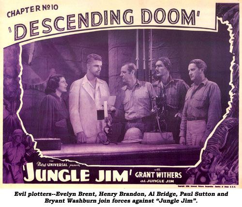 "Evil plotters--Evelyn Brent, Henry Brandon, Al Bridge, Paul Sutton and Bryant Washburn join forces against ""Jungle Jim""."