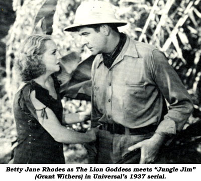 "Betty Jane Rhodes as The Lion Goddess meets ""Jungle Jim"" (Grant Withers) in Universal's 1937 serial."