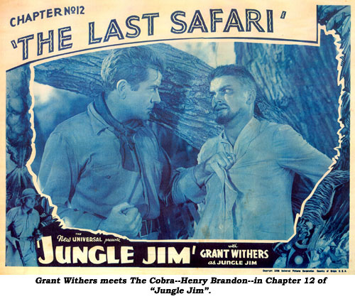 "Grant Withers meets The Cobra--Henry Brandon--in Chapter 12 of ""Jungle Jim""."