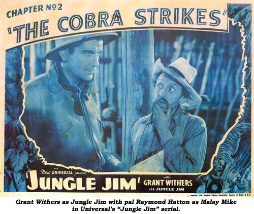 "Grant Withers as Jungle Jim with pal Raymond Hatton as Malay Mike in Universal's ""Jungle Jim"" serial."