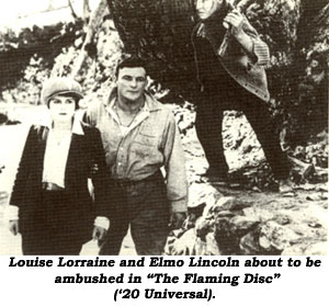 "Louise Lorraine and Elmo Lincoln about to be ambushed in ""The Flaming Disc"" ('20 Universal)."