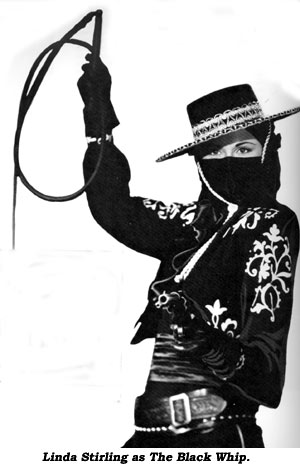 Linda Stirling as The Black Whip.