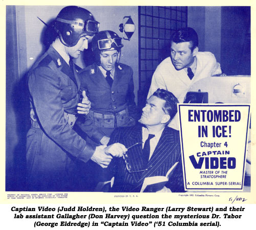 "Captain Video (Judd Holdren), the Video Ranger (Larry Stewart) and their lab assistant Gallagher (Don Harvey) question the mysterious Dr. Tabor (George Eldridge) in ""Captain Video"" ('51 Columbia serial)."