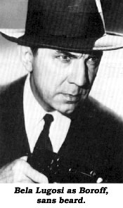 Bela Lugosi as Boroff, sans beard.
