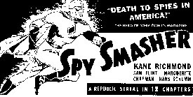 "Ad for ""Spy Smasher""."