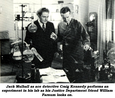 Jack Mulhall as ace detective Craig Kennedy performs an experiment in his lab as his Justice Department friend William Farnum looks on.