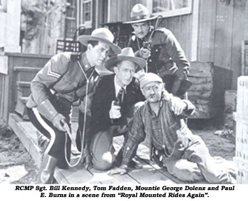 "RCMP Sgt. Bill Kennedy, Tom Fadden, Mountie George Dolenz and Paul E. Burns in a scene from ""Royal Mounted Rides Again""."