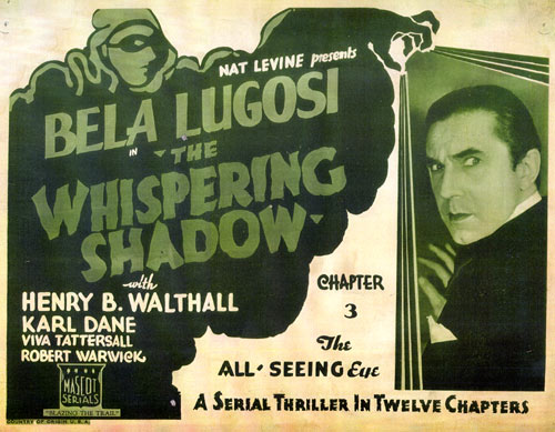 "Title card for Bela Lugosi in ""The Whispering Shadow""."
