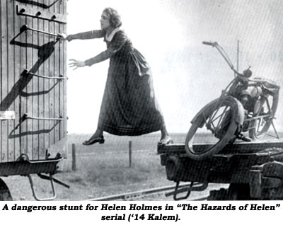 "A dangerous stunt for Helen Holmes in ""The Hazards of Helen"" serial ('14 Kalem)."