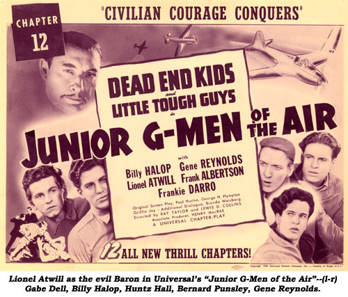 "Lionel Atwill s the evil Baron in Universal's ""Junior G-Men of the Air""--(l-r) Gabe Dell, Billy Hallop, Huntz Hall, Bernard Punsley, Gene Reynolds."