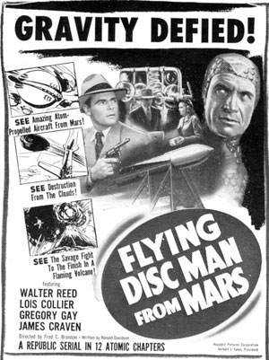 "Newspaper ad for ""Flying Disc Man From Mars"" serial."