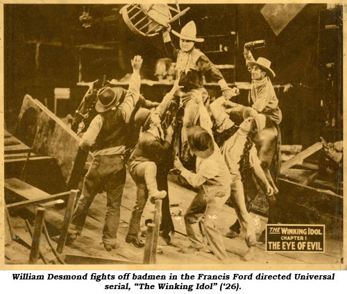 "William Desmond fights off badmen in the Francis Ford directed Universal serial, ""The Winking Idol"" ('26)."