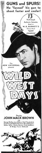 "Newspaper as for ""Wild West Days"" serial."