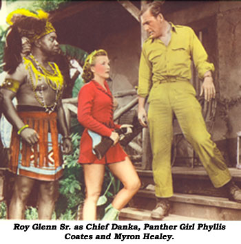 Roy Glenn Sr. as Chief Danka, Panther Girl Phyllis Coates and Myron Healey.