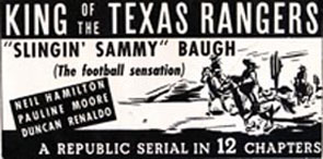 "Newspaper ad for ""King of the Texas Rangers""."