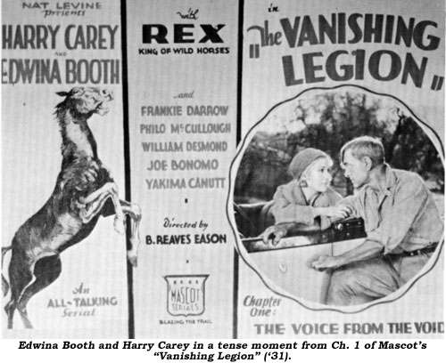 "Edwina Booth and Harry Carey in a tense moment from Ch. 1 of Mascot's ""Vanishing Legion"" ('31)."