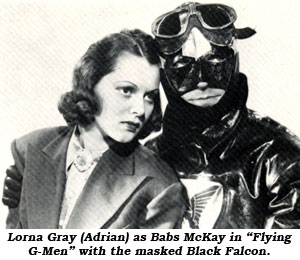 "Lorna Gray (Adrian) as Babs McKay in ""Flying G-Men"" with the masked Black Falcon."