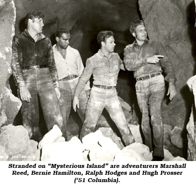 "Stranded on ""Mysterious Island"" are adventurers Marshall Reed, Bernie Hamilton, Ralph Hodges and Hugh Prosser ('51 Columbia)."