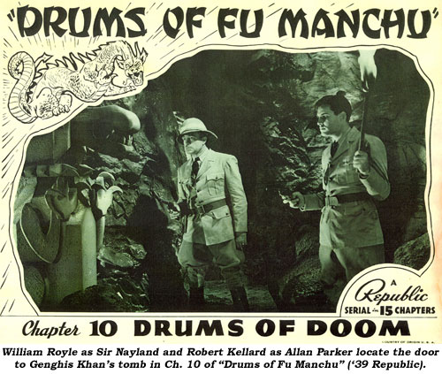 "William Royal as Sir Nayland and Robert Kellard as Allan Parker locate the door to Genghis Kahn's tomb in Ch. 10 of ""Drums of Fu Manchu"" ('39 Republic)."