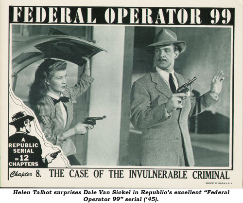 "Helen Talbot surprises Dale Van Sickel in Republic's excellent ""Federal Operator 99"" serial ('45)."