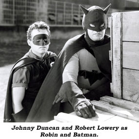 Johnny Duncan and Robert Lowery as Robin and Batman.