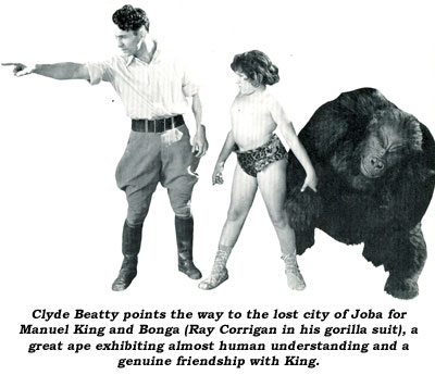 Clyde Beatty points the way to the lost city of Joba for Manuel King and Bonga (Ray Corrigan in his gorilla suit), a great ape exhibiting almost human understanding and a genuine friendship with King.