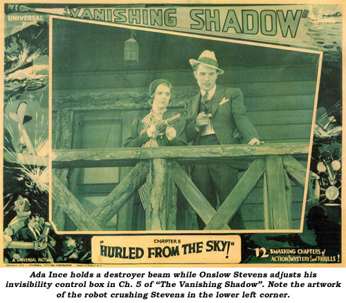 "Ada Ince holds a destroyer beam while Onslow Stevens adjusts his invisibility control box in Ch. 5 of ""The Vanishing Shadow"". Note the artwork of the robot crushing Stevens in the lower left corner."