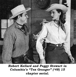 "Robert Kellard and Peggy Stewart in Columbia's ""Tex Granger"" ('48( 15 chapter serial."