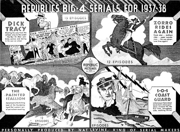 "Press book ad for Republic's ""Big-4"" serials of 1937-'38. ""Dick Tracy"", ""Zorro Rides Again"", ""The Painted Stallion"", ""SOS Coastguard""."