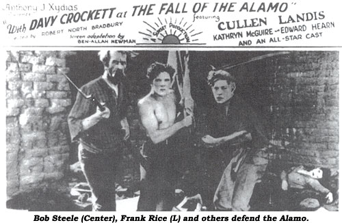 Bob Steele (center), Frank Rice (L) and others defend the Alamo.