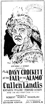 "Newspaper ad for ""With Davy Crockett at the Fall of the Alamo"" starring Cullen Landis."