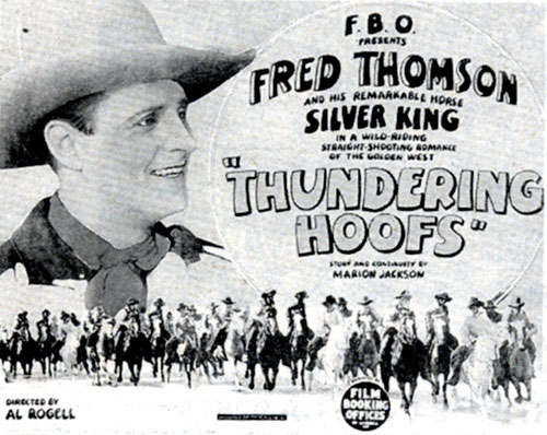"Lobby card for ""Thundering Hoofs"" starring Fred Thomson and his remarkable horse Silver King."