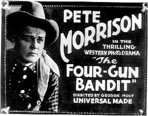 "Pete Morrison in ""Four Gun Bandit"""