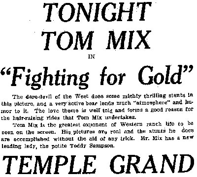 "Tom Mix in ""Fighting For Gold""."