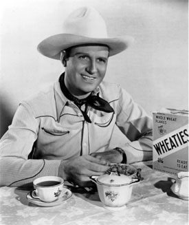 Like Roy, Gene Autry enjoyed his Wheaties also. (Thanx to Jerry Whittington.)