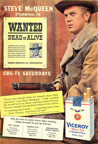 "Viceroy Cigarettes sponsored ""Wanted Dead or Alive"" as well as ""The Texan"". This ad from July 1959."