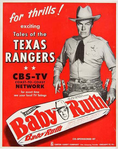 "Curtiss Candy of Chicago sponsored ""Tales of the Texas Rangers"" starring Willard Parker as Jace Pearson and Harry Lauter as Clay Morgan."