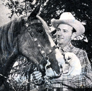 Jimmy Wakely with his horse Sonny and pet Chihauhau Snowflake.