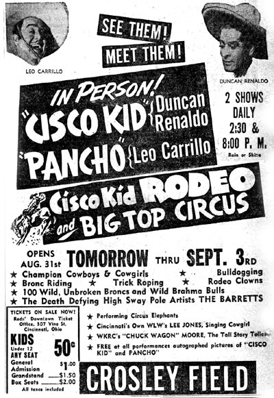 Cisco Kid and Pancho in person at Crosley Field in Cincinnati, OH, August 31-September 3, circa mid-'50s.